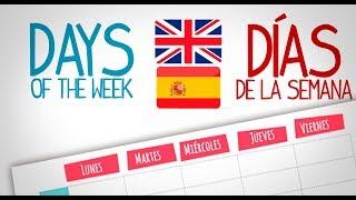 Los dias de la semana espanol - ingles