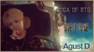 Suga of BTS [AGUST D] - Give It To Me k-pop [german Sub]