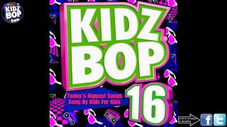 Kidz Bop Kids: If Today Was Your Last Day