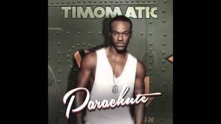 Timomatic - Parachute (Audio + Lyrics)