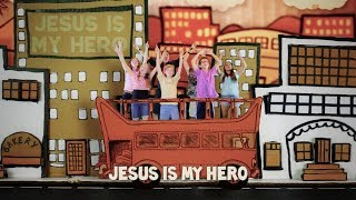 Jesus is My Hero (by The Lads)