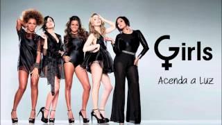 Girls - Acenda a Luz (Áudio - Oficial)