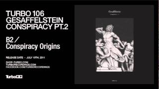 Turbo 106 - Gesaffelstein - B2  Conspiracy Origins
