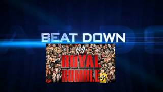 WWE '13 Beat Down:Royal Rumble PPV Theme Song