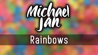 Michael Jan - Rainbows [Progressive House]