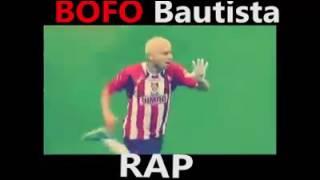 Rap del BOFO te queremos BOFO sienpre seras nuestra leyenda