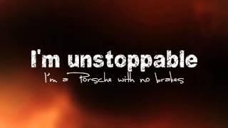 Sia - Unstoppable - Lyrics