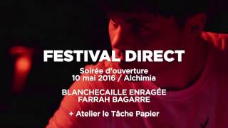 Blanchecaille Enragée feat. Farrah Bagarre, Opening Night Mix @Alchimia, Festival Direct 2016