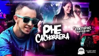 MC Phe Cachorrera - Menina Sorridente (DJ R7)