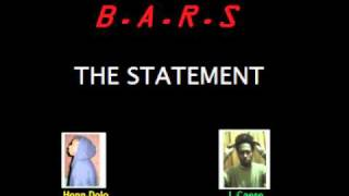 B.A.R.S. - The Statement (Honn Dolo Ft. L.Caese)