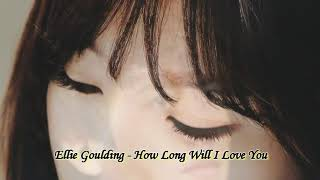 Ellie Goulding - How long will I love you | Taeyeon | Jaejoong | Kyuhyun