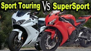 Supersport Vs Sport Touring Motorcycle For Street -  Why I Chose The Supersport