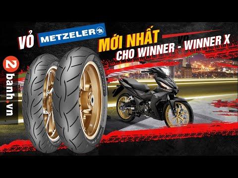 Lên vỏ Metzeler nào cho Winner, Winner X thì phù hợp?