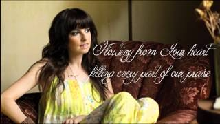 Open Up The Heavens - Meredith Andrews - Lyric Video