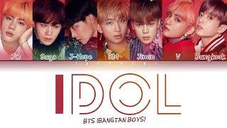 BTS (방탄소년단) - 'IDOL' Lyrics (Color Coded Eng/Rom/Han/가사)