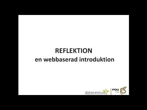 Introduktion till Reflektion som arbetssätt