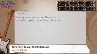 Let's Twist Again - Chubby Checker Guitar Backing Track with chords and lyrics