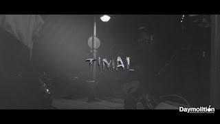 Timal - Premier Rapport - Daymolition