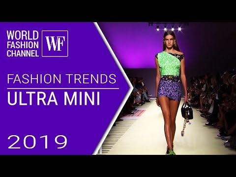 ULTRA MINI | FASHION TRENDS SPRING-SUMMER 2019