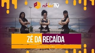 Zé da Recaída - Gusttavo Lima   Treino + Dança + Música - RitBox