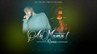MC MACK - Ay Mama RMX con Dale Vida