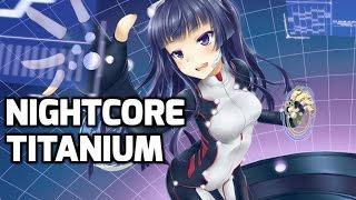 Nightcore - Titanium (Lyrics)