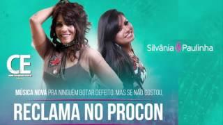 Silvânia e Paulinha   Reclama no Procon  LANÇAMENTO 2017
