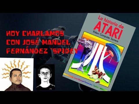 """Hoy charlamos con José Manuel Fernández """"Spidey"""" sobre La historia de ATARI"""
