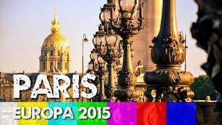 Paris HD - Viagem Europa 2015