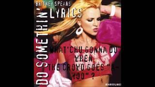 Do Somethin' Lyrics - Britney Spears