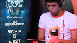 DJ Hernandez  semifinalista La Batalla de Djs 2014