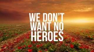 Firebeatz & KSHMR feat. Luciana - No Heroes (Lyric Video) [Audio Spectrum]