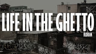 Dancehall Riddim Instrumental Beat - Life In The Ghetto Riddim [Prod.By Zahiem] June 2017