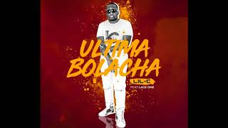 Lil-C feat Lage One - Última Bolacha (R&B) [Audio Oficial]