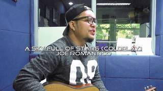 Coldplay - A Sky Full Of Stars (Cover) by: Joe Romantico