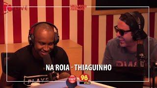 """Thiaguinho cantando """"Ragatanga"""" Rouge"""