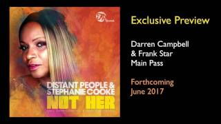 Distant People feat. Stephanie Cooke - Not Her (Darren Campbell & Frank Star Main Pass) Traxsource