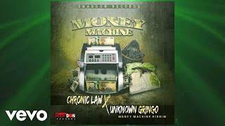 Chronic Law, Unknown Gringo - Money Machine (Official Audio)