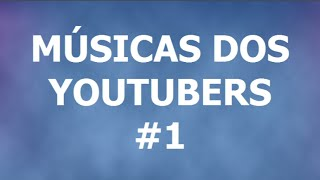 8 músicas de fundo (edição) dos YouTubers  - #1