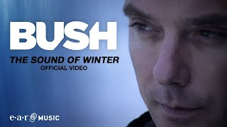 """BUSH """"The Sound Of Winter"""" (HD Official Video 2011) from THE SEA OF MEMORIES"""