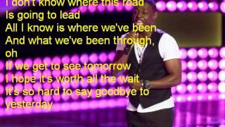 Damien-It's So Hard To Say Goodbye To Yesterday-The Voice 7[Lyrics]