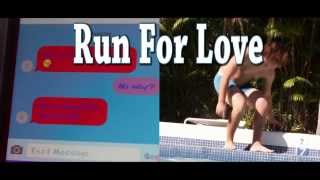 Run For Love, short film
