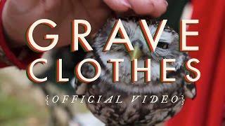 """Birdtalker - """"Graveclothes"""" (Official Video)"""