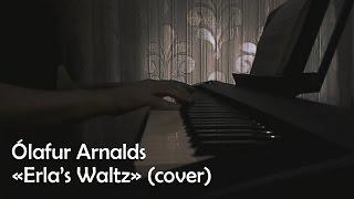 Ólafur Arnalds - Erla's Waltz (cover)