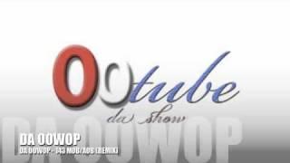 Da Oowop ft Ray J - 143 ( AOB MOB remix )