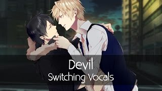 Nightcore - Devil (Deeper Version) (Switching Vocals)
