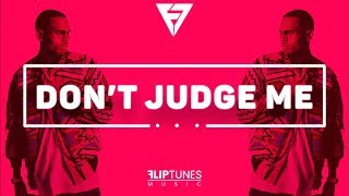 Chris Brown - Don't Judge Me (Remix) | RnBass 2018 | FlipTunesMusic™