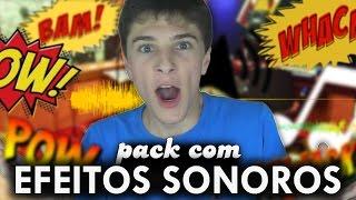 PACK com EFEITOS SONOROS