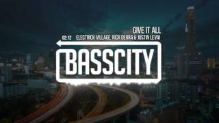 Electrick Village, Rick Derra & Justin Levai - Give It All