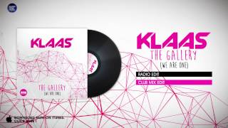 Klaas - The Gallery (We are One) - Radio Edit